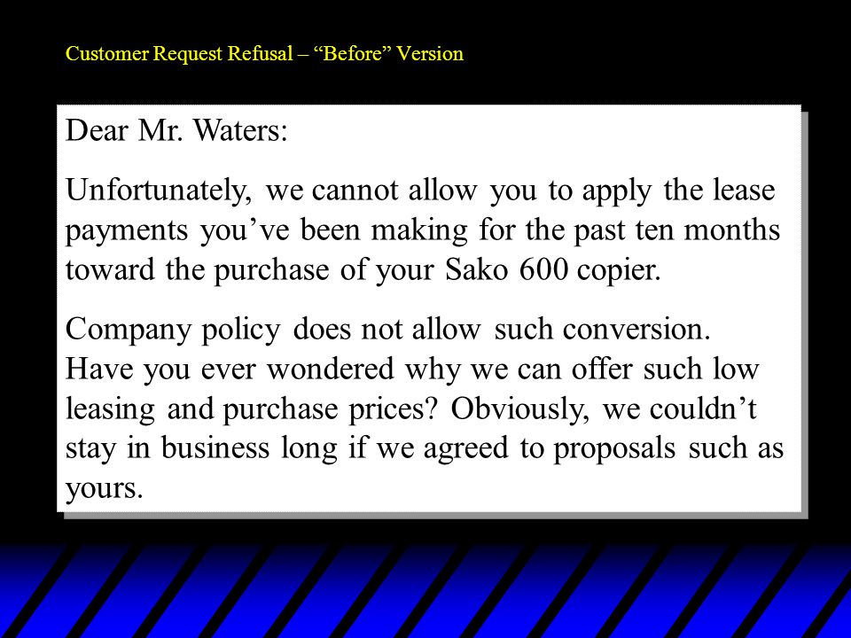 Customer Request Refusal – Before Version