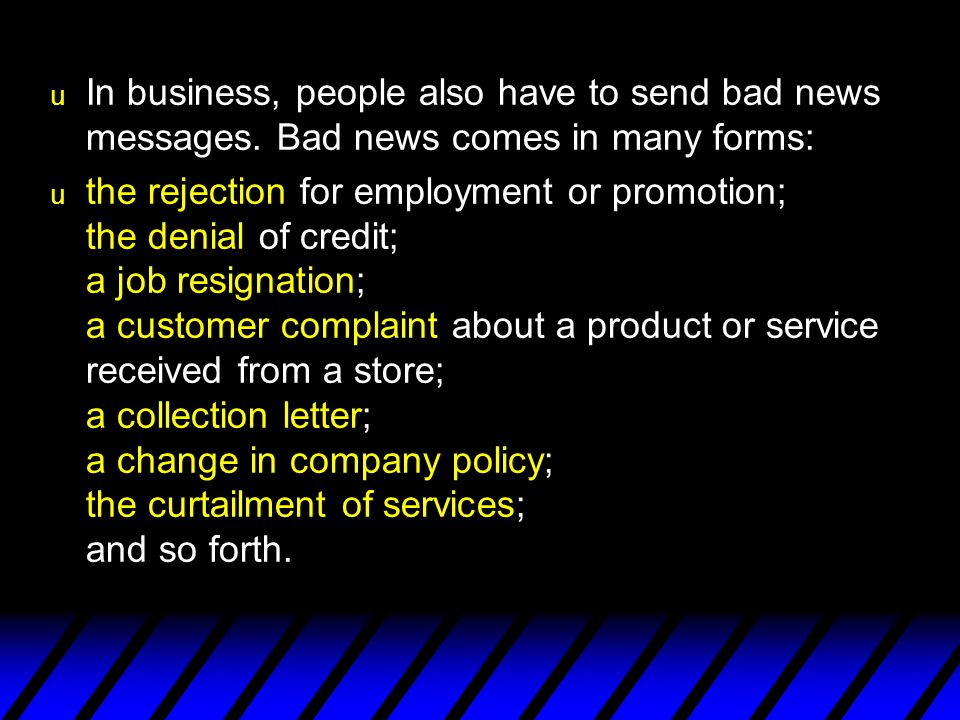 In business, people also have to send bad news messages