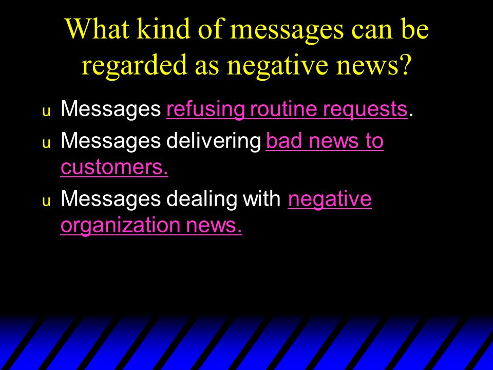 What kind of messages can be regarded as negative news