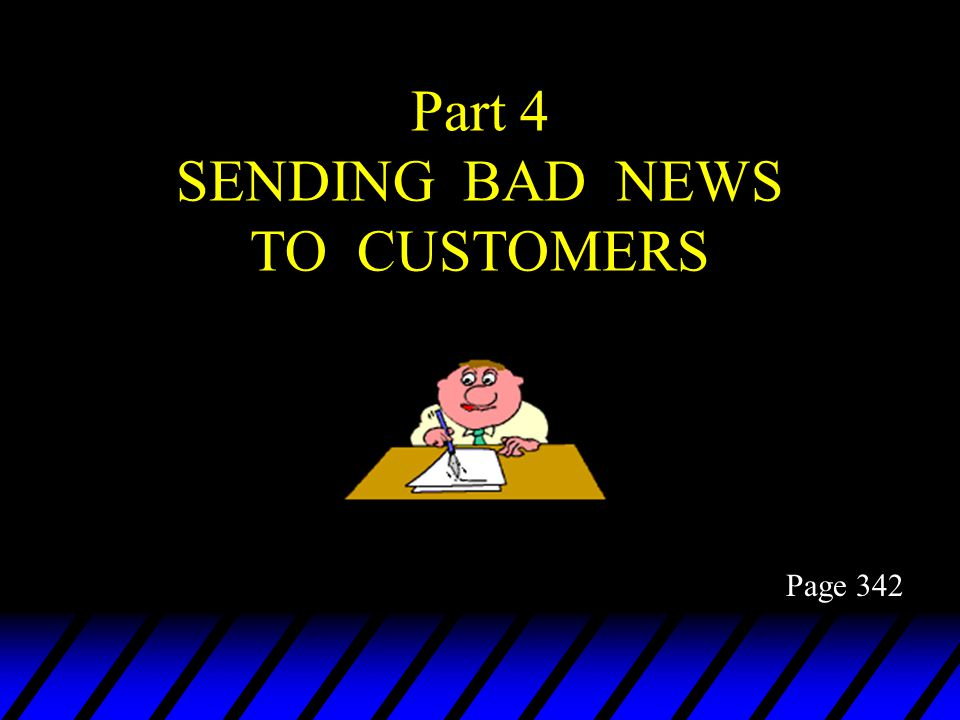 Part 4 SENDING BAD NEWS TO CUSTOMERS