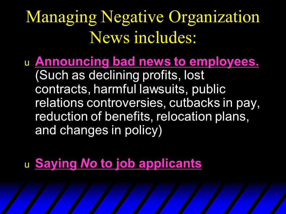 Managing Negative Organization News includes: