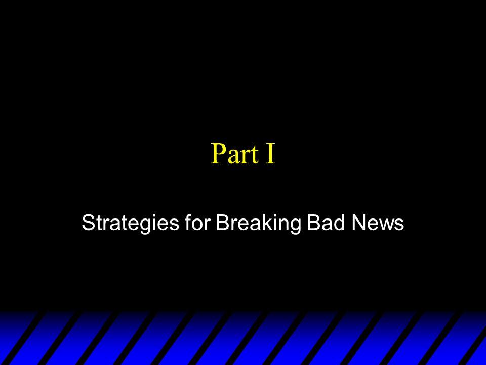 Strategies for Breaking Bad News