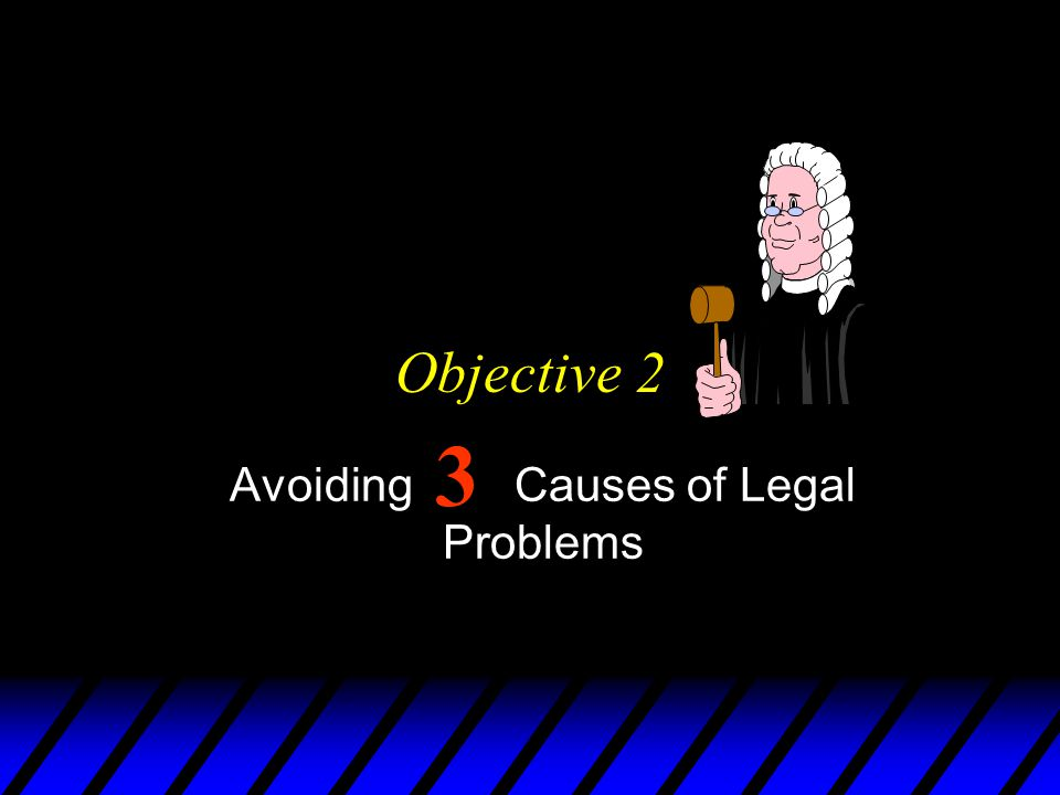 Avoiding Causes of Legal Problems