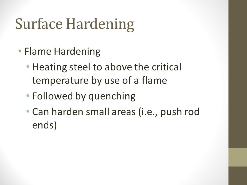 Surface Hardening Flame Hardening