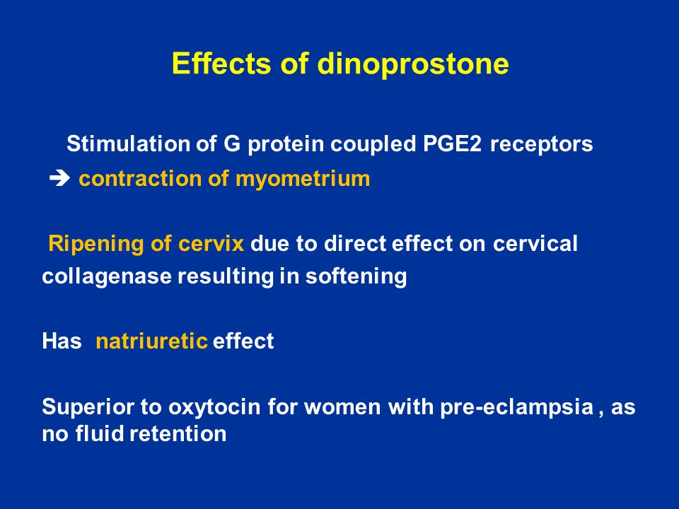 Effects of dinoprostone