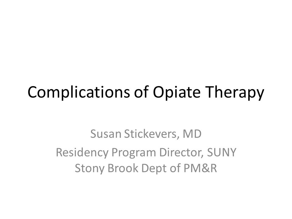 Complications of Opiate Therapy