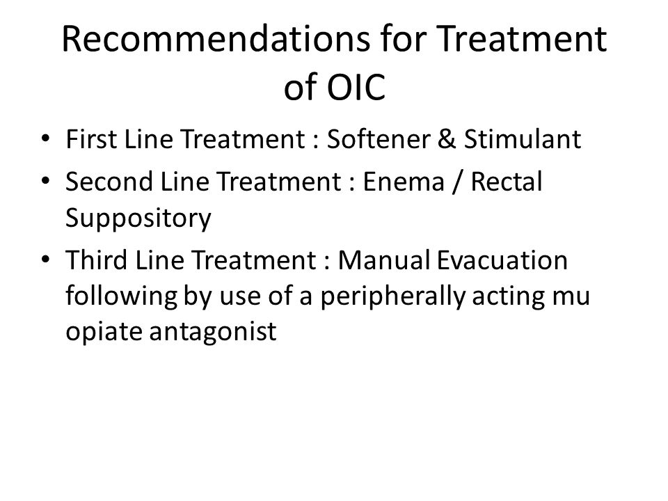 Recommendations for Treatment of OIC