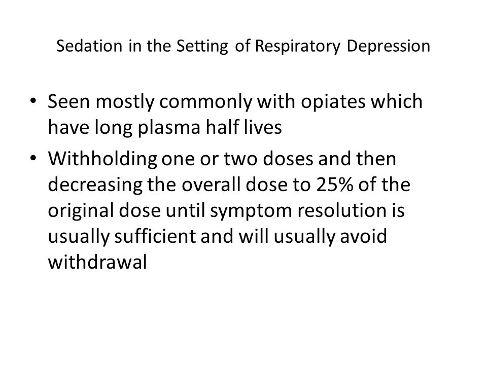 Sedation in the Setting of Respiratory Depression