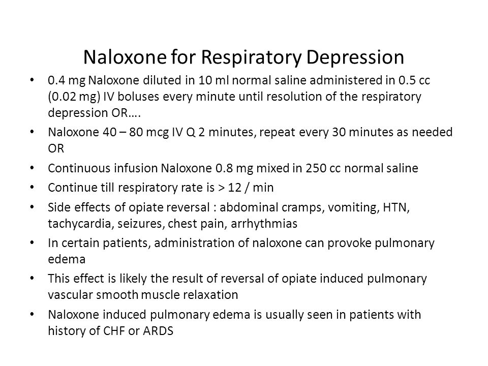 Naloxone for Respiratory Depression