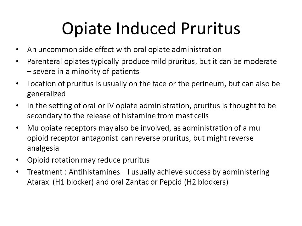 Opiate Induced Pruritus