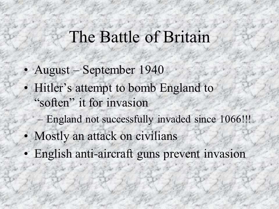 The Battle of Britain August – September 1940