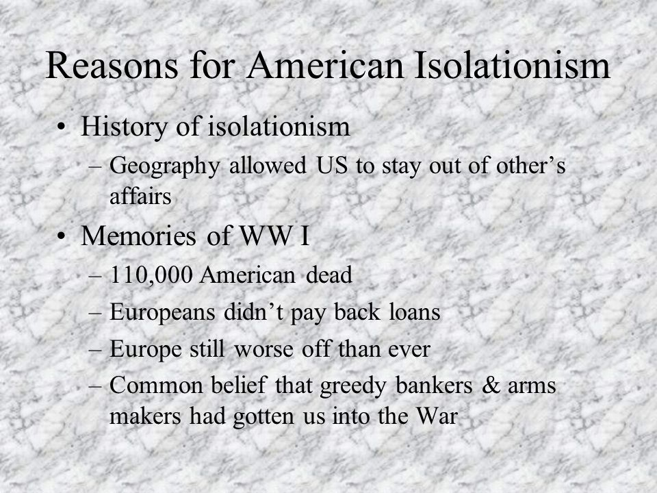 Reasons for American Isolationism