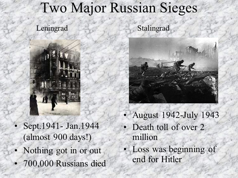 Two Major Russian Sieges