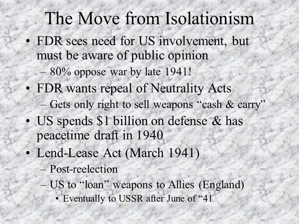 The Move from Isolationism