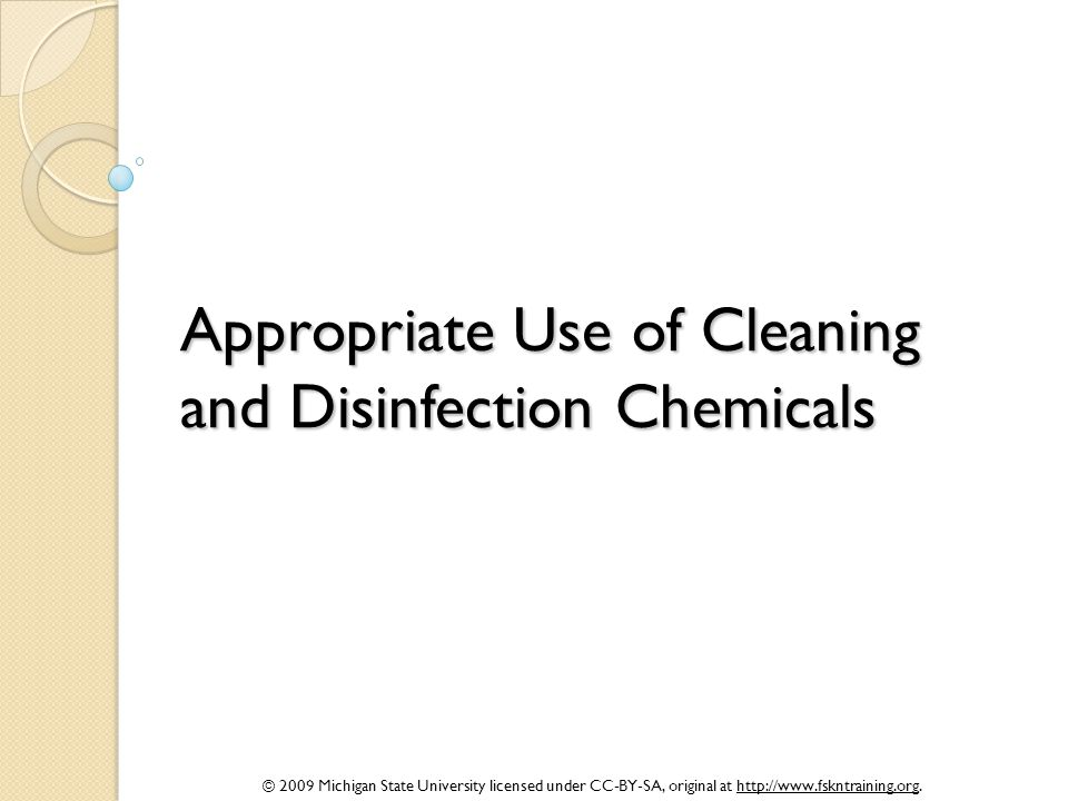 Appropriate Use of Cleaning and Disinfection Chemicals