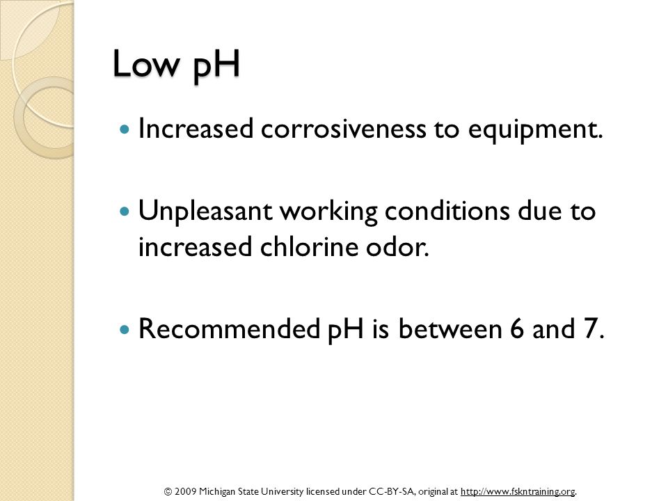 Low pH Increased corrosiveness to equipment.