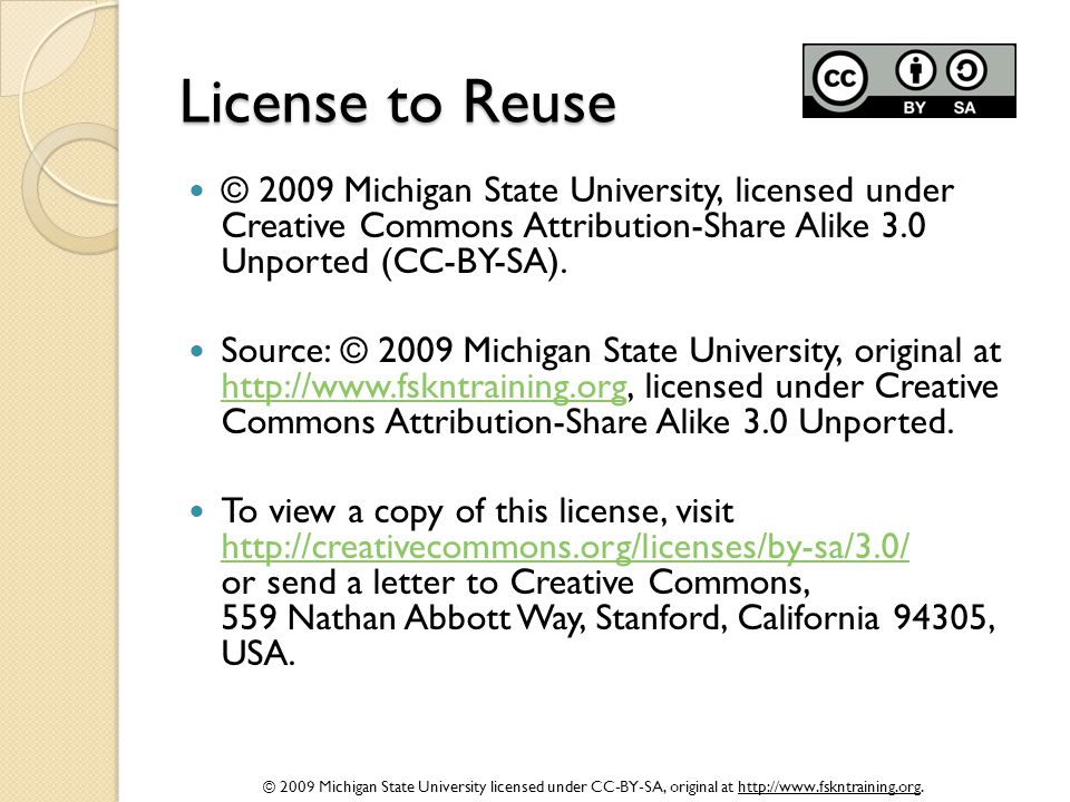 License to Reuse © 2009 Michigan State University, licensed under Creative Commons Attribution-Share Alike 3.0 Unported (CC-BY-SA).