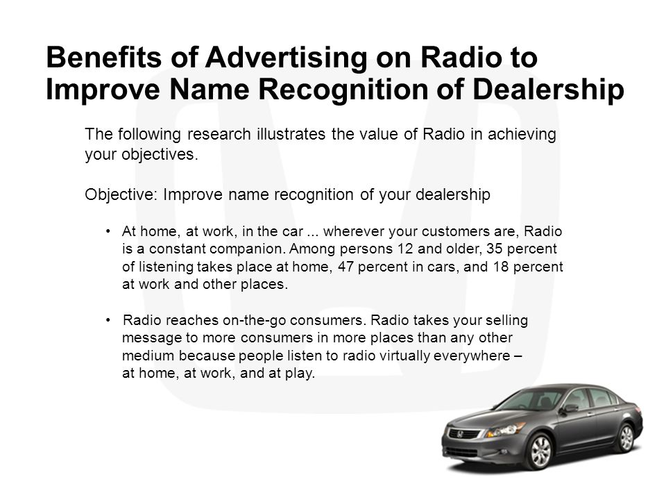 Benefits of Advertising on Radio to Improve Name Recognition of Dealership