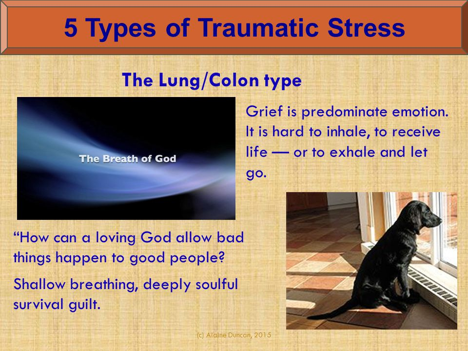 5 Types of Traumatic Stress
