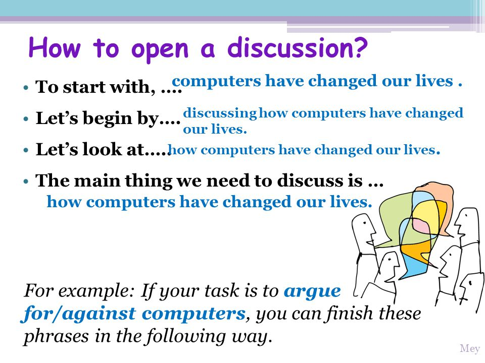 How to open a discussion