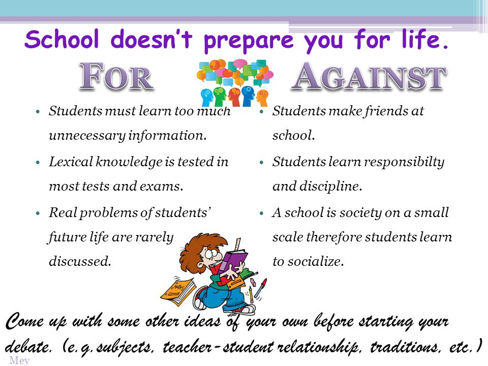 School doesn't prepare you for life.