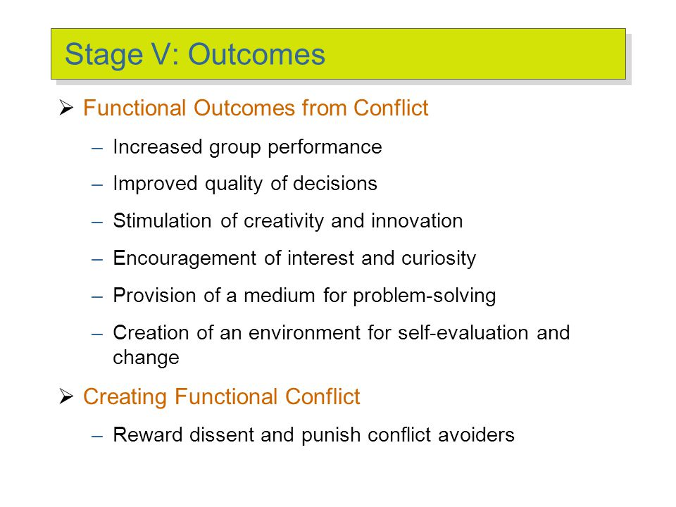 Stage V: Outcomes Dysfunctional Outcomes from Conflict