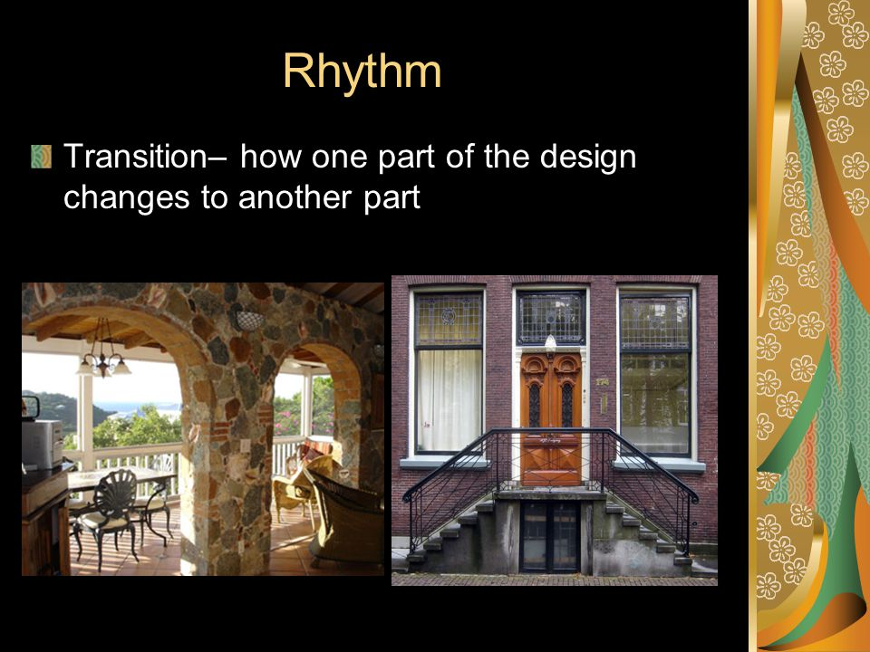 Rhythm Transition– how one part of the design changes to another part