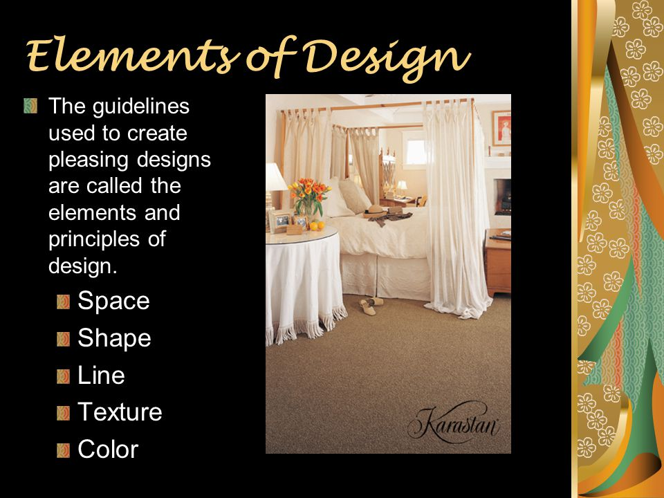 Elements of Design Space Shape Line Texture Color