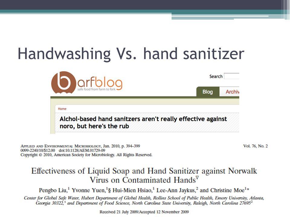 Handwashing Vs. hand sanitizer
