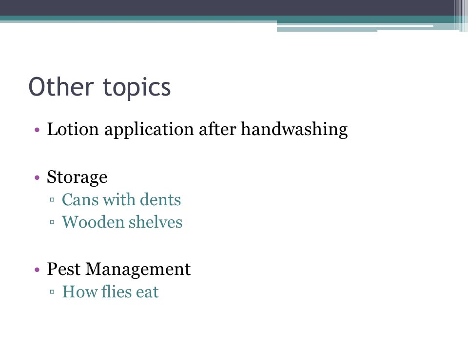 Other topics Lotion application after handwashing Storage