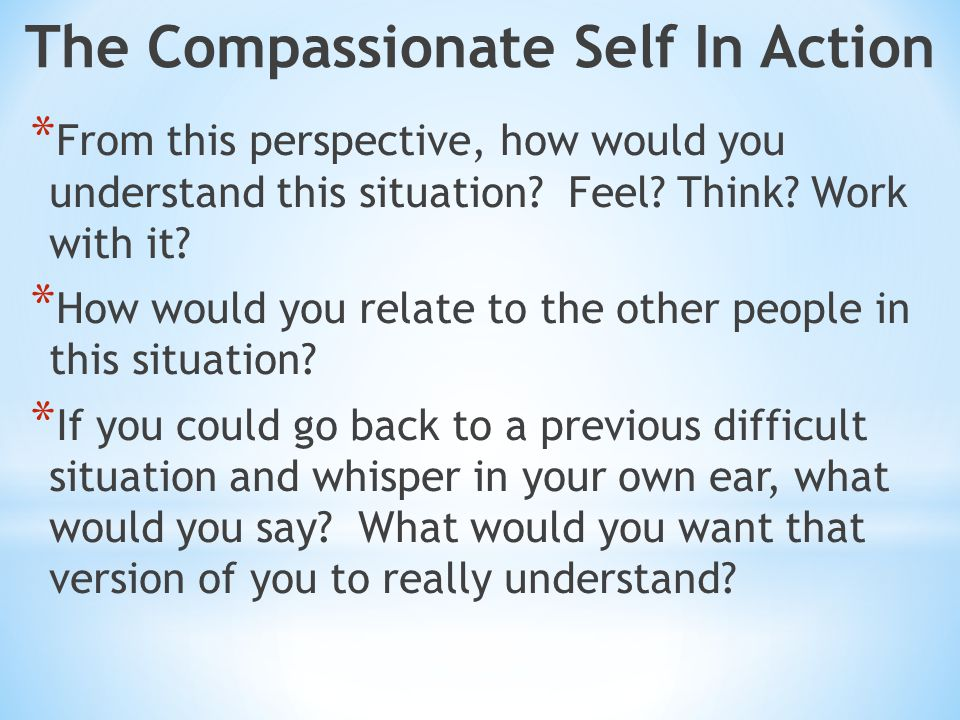 The Compassionate Self In Action