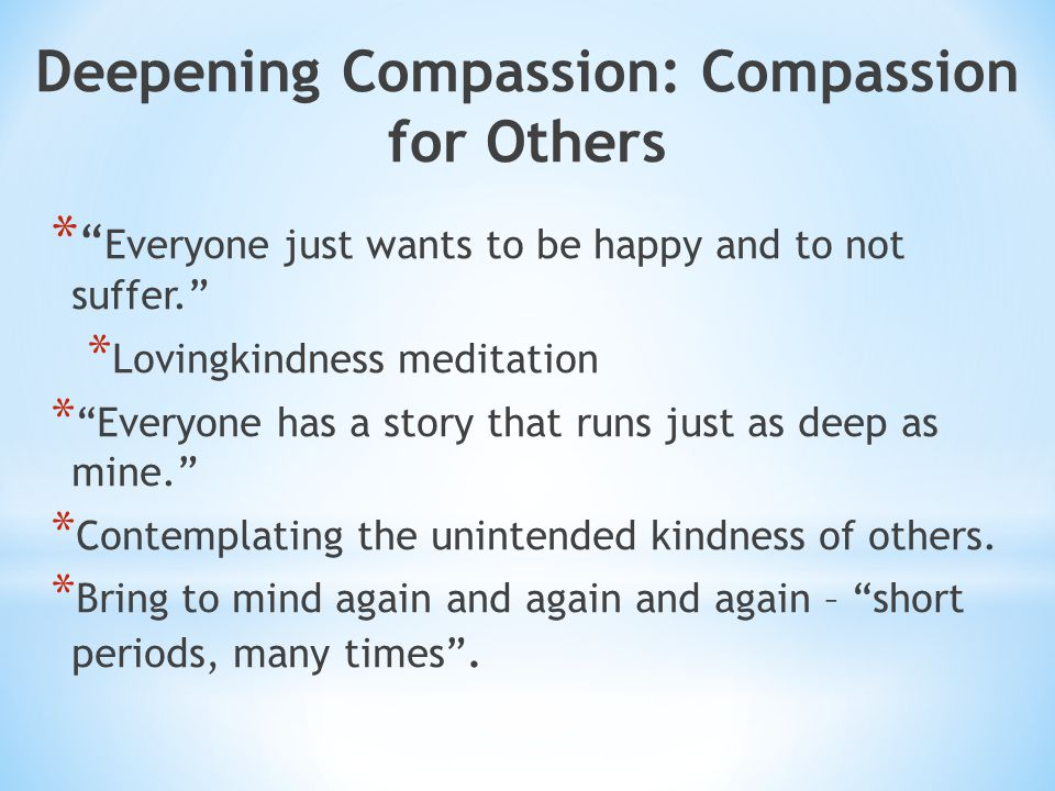 Deepening Compassion: Compassion for Others