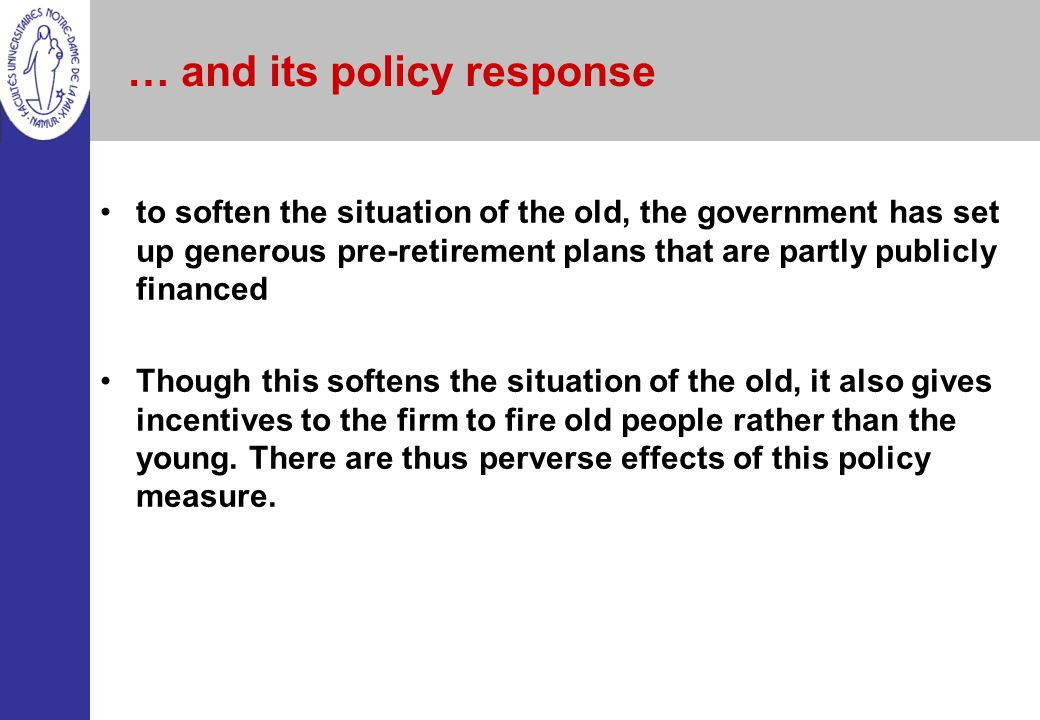 … and its policy response