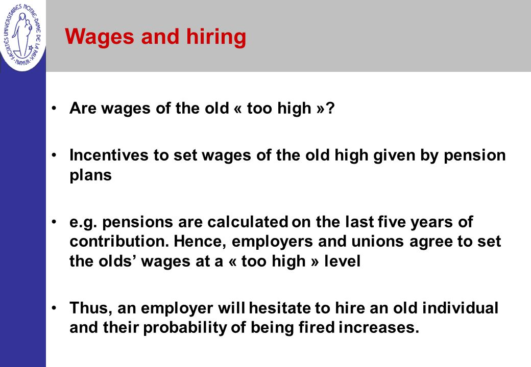 Wages and hiring Are wages of the old « too high »