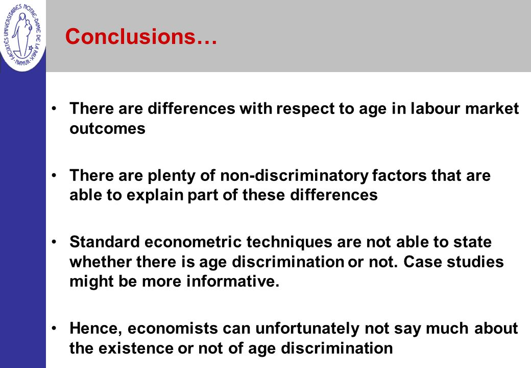 Conclusions… There are differences with respect to age in labour market outcomes.