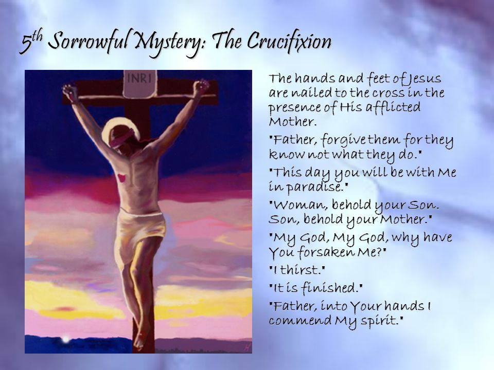 5th Sorrowful Mystery: The Crucifixion