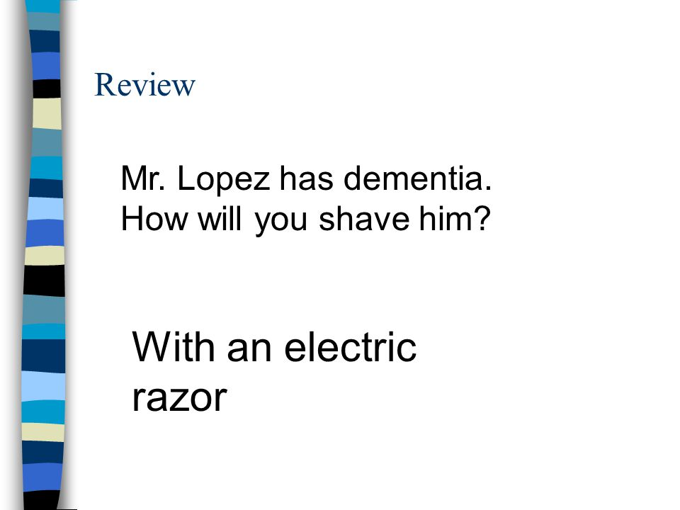 With an electric razor Review