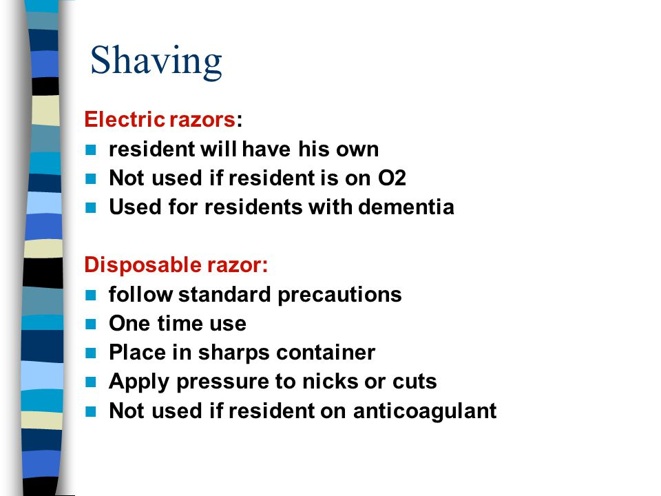 Shaving Electric razors: resident will have his own