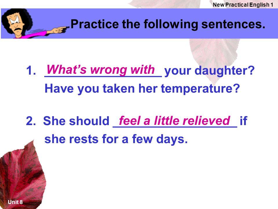 Practice the following sentences.