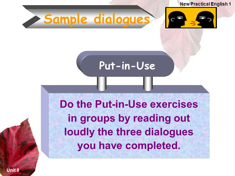 Sample dialogues Put-in-Use