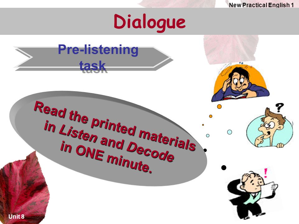 Read the printed materials