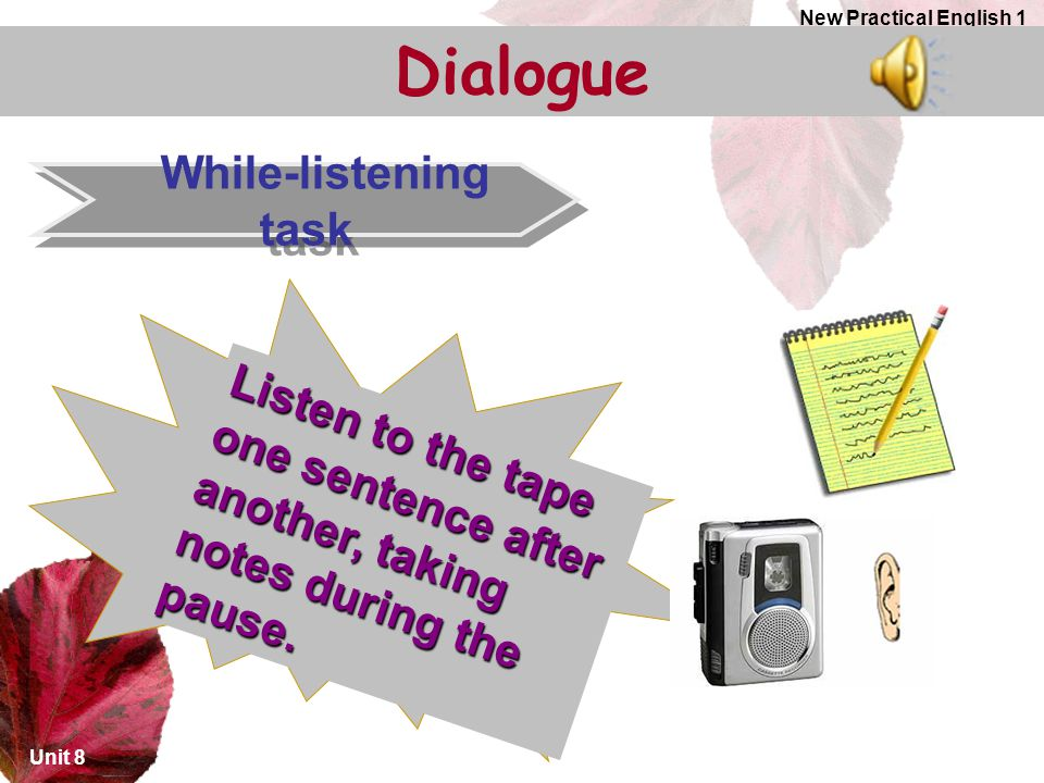 Dialogue While-listening task
