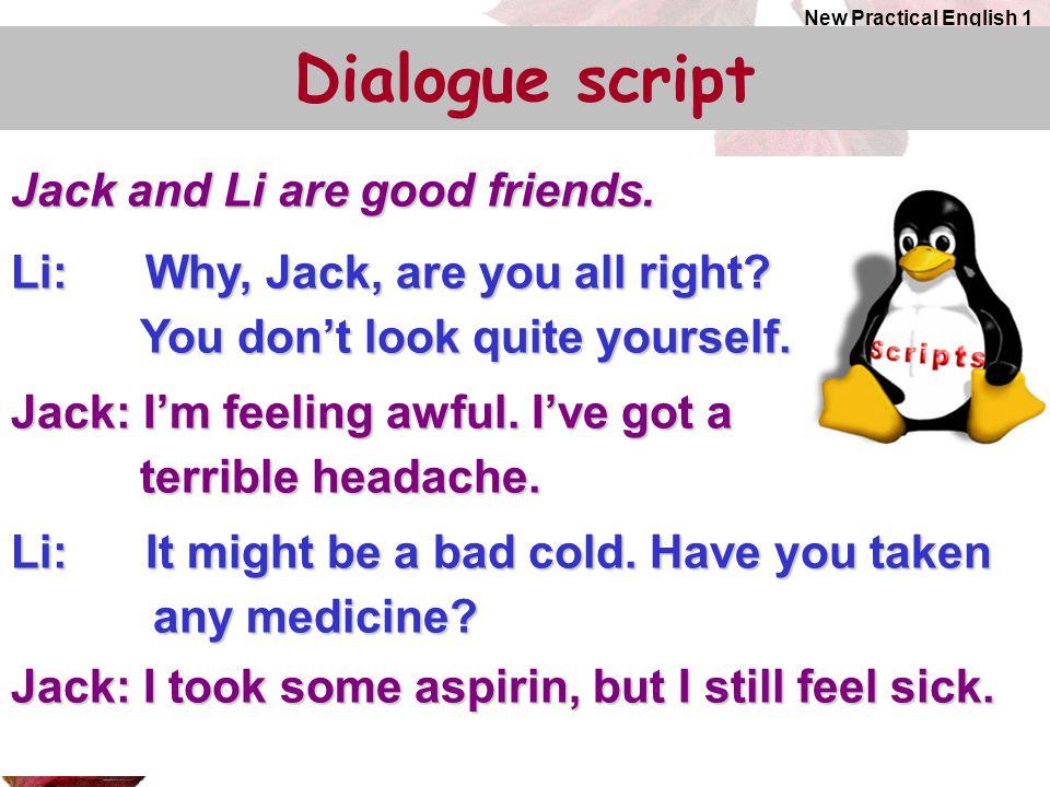Dialogue script Jack and Li are good friends.
