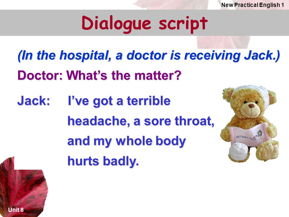Dialogue script (In the hospital, a doctor is receiving Jack.)
