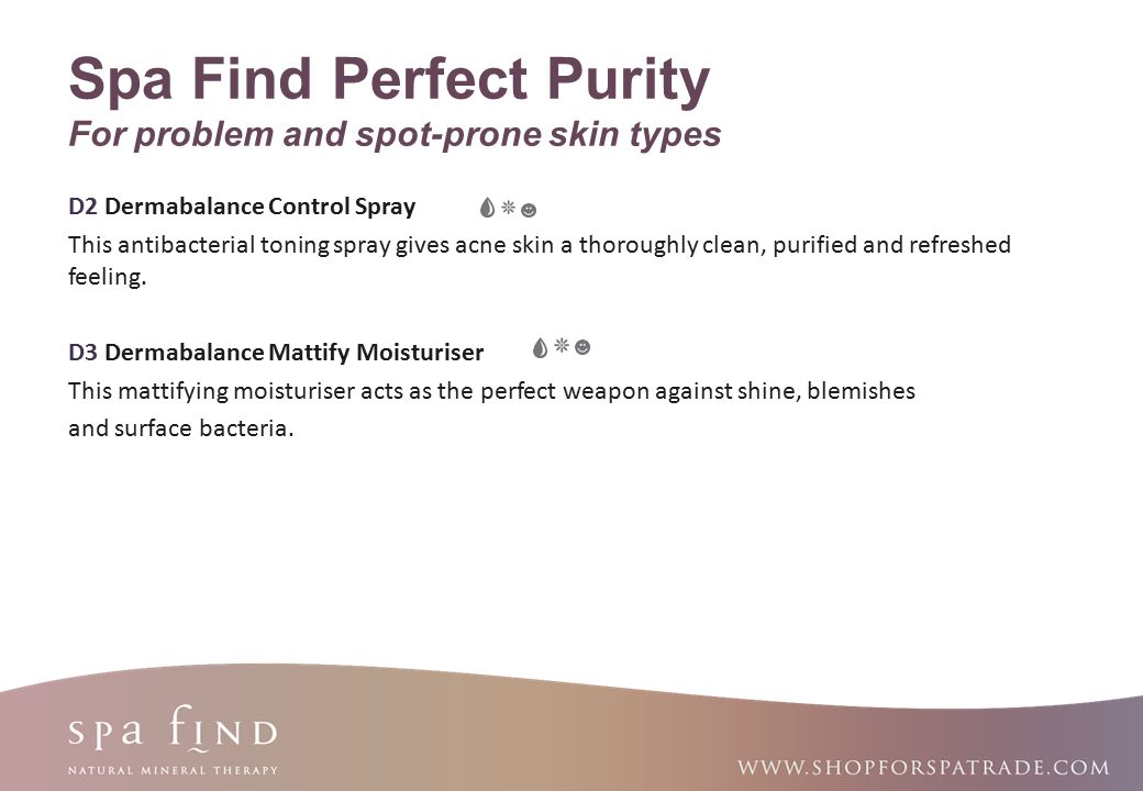 Spa Find Perfect Purity For problem and spot-prone skin types