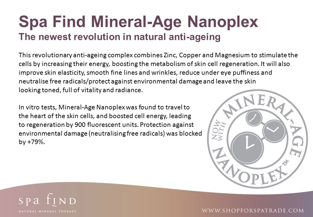Spa Find Mineral-Age Nanoplex The newest revolution in natural anti-ageing