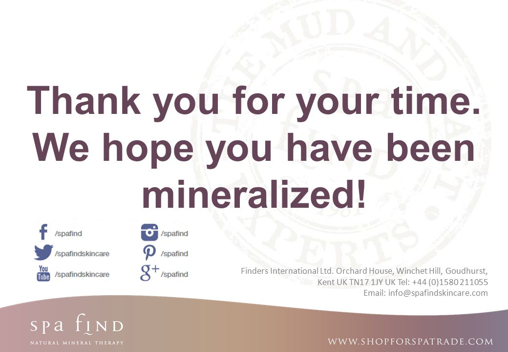 Thank you for your time. We hope you have been mineralized!