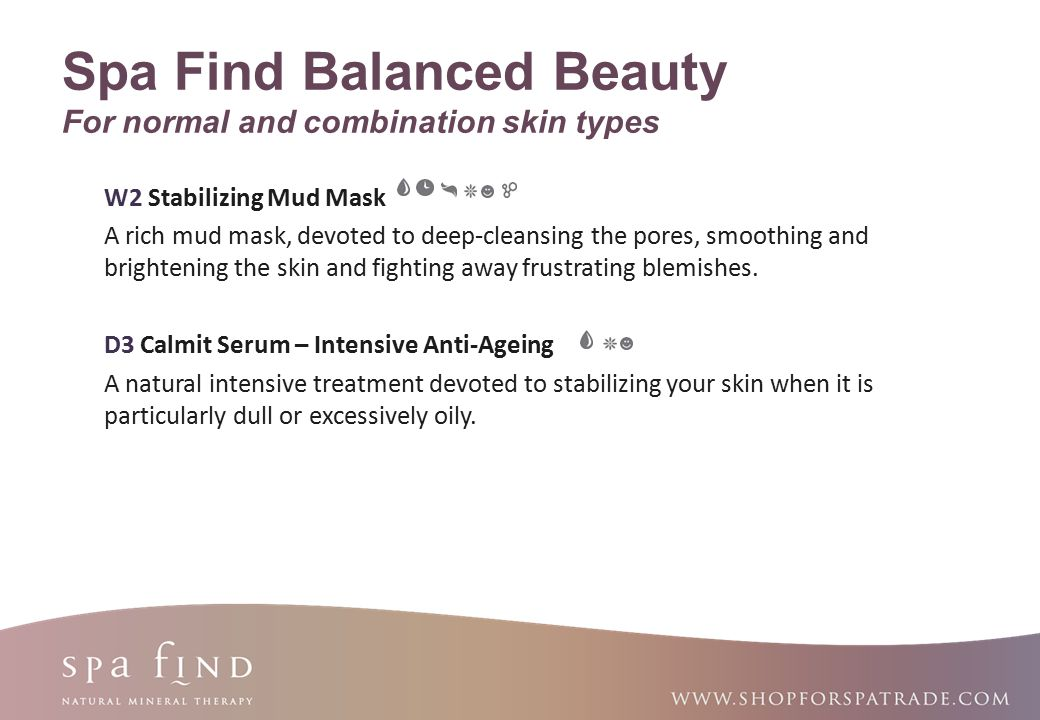 Spa Find Balanced Beauty For normal and combination skin types