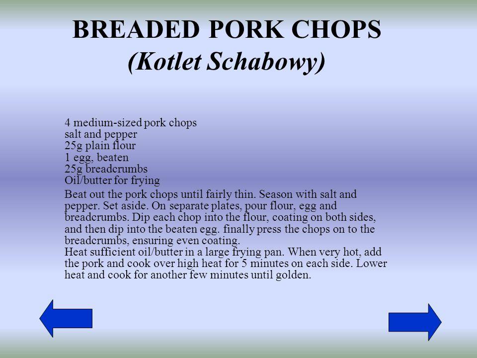 BREADED PORK CHOPS (Kotlet Schabowy)