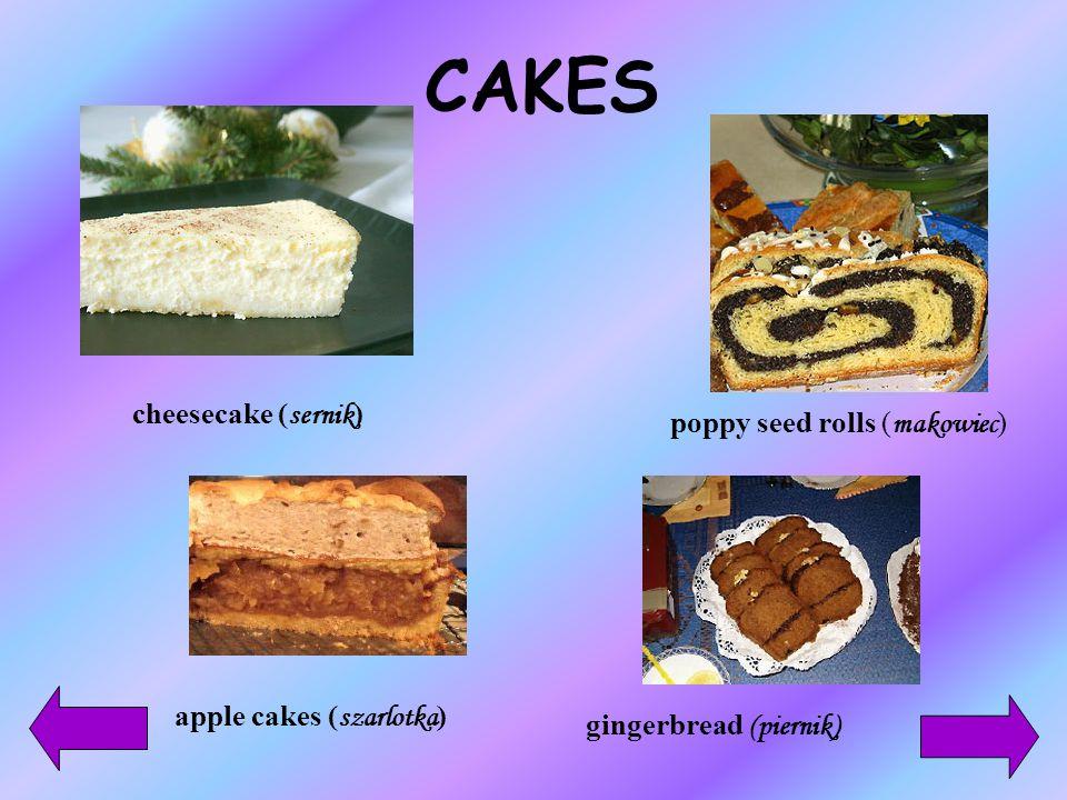 CAKES cheesecake (sernik) poppy seed rolls (makowiec)